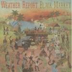 Weather Report Black Market