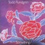 Todd Rundgren Something / Anything