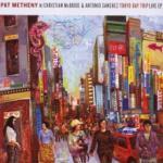 Pat Metheny Tokyo Day Trip: Live EP