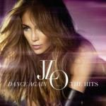 Jennifer Lopez Dance Again. . . The Hits - CD + DVD - Deluxe Edition