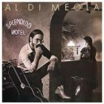 Al Di Meola Splendido Hotel (180g) (Limited Edition)