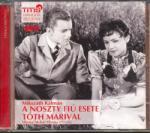 TITIS Mikszáth: A Noszty fiú esete Tóth Marival MP3 - Molnár Piroska előadásában