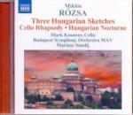 NAXOS Rózsa Miklós: Hungarian Sketches, Cello Rhapsody, Hungarian Nocturne