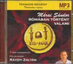 TITIS Márai Sándor: Rómában történt valami MP3 Rátóti Zoltán előadásában