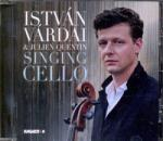 HUNGAROTON Várdai István & Julien Quentin: Singing Cello