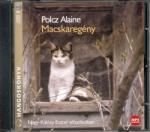 KOSSUTH Polcz Alaine: Macskaregény MP3 Nagy-Kálózy Eszter előadásában