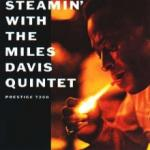 Miles Davis Steamin
