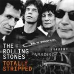 Rolling Stones Totally Stripped (Deluxe Edition)