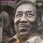 Muddy Waters Live At Theatre 1839 San Francisco, May 14th 1977 (180g)