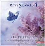 szerzői kiadás Kövi Szabolcs - Kék pillangó CD - Szabó Sipos Barnabással és Miller Zoltánnal + ajándék könyv: Az Ihletuniverzum