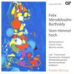 Mendelssohn-bartholdy, F Vom Himmel Hoch-kirchenwe