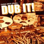 Dub It (smith, Chinna/augustus Pa)