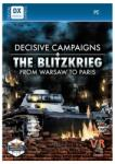 Slitherine Decisive Campaigns The Blitzkrieg from Warsaw to Paris (PC) Játékprogram