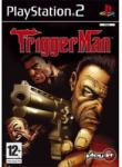 PlayIt Trigger Man (PS2) Software - jocuri