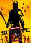 505 Games How to Survive 2 (PC) Játékprogram