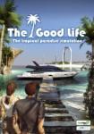 Iceberg Interactive The Good Life (PC) Jocuri PC