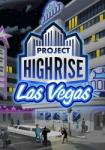 Kalypso Project Highrise Las Vegas DLC (PC)