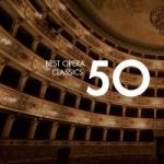 Various Artists 50 Best Opera Classics Boxset (3cd)