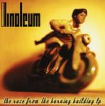 LINOLEUM Race From The Burning Bui