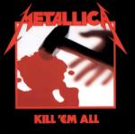Metallica Kill 'Em All (Vinyl LP)