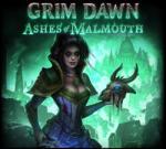 Crate Entertainment Grim Dawn Ashes of Malmouth DLC (PC) Jocuri PC